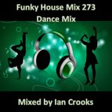 Funky House Mix 273 (Dance Mix)