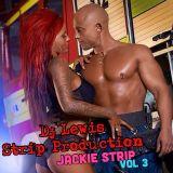 DJ Lewis Production - Jackie (Stripmix Vol #3)