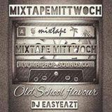 MixtapeMittwoch Vol. 25 mit EasyEazt  - Gold Old Skool -