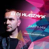 Dj Hlasznyik - Party-mix731 (Radio Verzio) [2016] [www.djhlasznyik.hu]