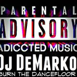 BURN THE DANCEFLOOR #8 - ADICCTED MUSIC