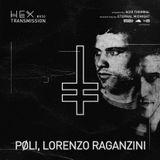HEX Transmission #050 - PØLI, Lorenzo Raganzini