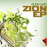 Dubtrash - Zion EP Promo Mix