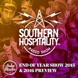 The Southern Hospitality Show - 28th December 2015 - End of year special!
