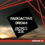 Andrés Ige - Radioactive Dream #1