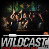 Wildcast 84 - Live from Warung, Brazil (Teaser)