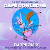 CafeConLeche Anniversary 021515 live at CIELO NYC mixed by Cire Citron aka DJ TPROMIX