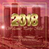DJ Dennizz - 2018 Welcome Party Mix