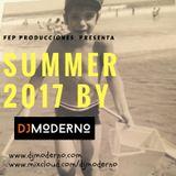 SUMMER 2017 by DJ MODERNO