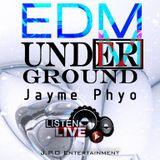 Underground (EDM) - DJ Jayme Phyo [Listen Live]