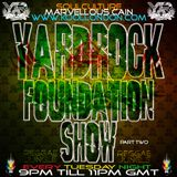 Yardrock Foundation Show SoulCulture & Marvellous Cain & PowerZone On www.koollondon.com