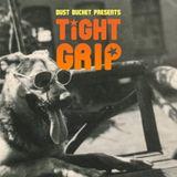Tight Grip - Vol. 7