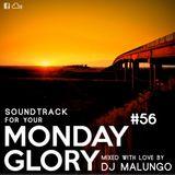 Monday Glory #56
