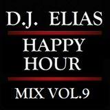 DJ Elias - Happy Hour Mix Vol.9