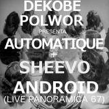 CAMPO ELÉCTRICO// DEKOBE+POLWOR PRESENTA /AUTOMATIQUE+SHEEVO/ LIVE ANDROID EN PANORAMICA 67