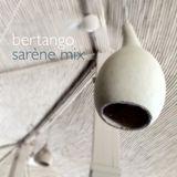 bertango_sarène mix
