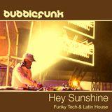 Funky Latin & Tech House DJ Mix | Hey Sunshine | Summer 2015