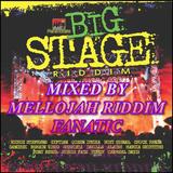 Big Stage Riddim (2010) Mixed By MELLOJAH RIDDIM FANATIC