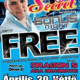 Dj Free & Dragon S - Live @ Secret 69 Jászberény Bonus Night 2012.04.30.