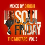 Soulfriday The Mixtape Vol.3 mixed by dj Rich