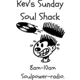 2 hours of Soul, Funk, Rare Groove & House...Kev's Sunday Soul Shack...Soulpower-radio.com