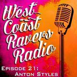 Episode #21: Anton Styles