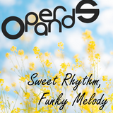 Operands' Sweet Rhythm Funky Melody Mixset - Nu Disco, House
