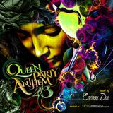 Queen Party Anthem 2013 / mixed by Energy Dai