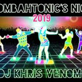 MOOMBAHTONIC'S NIGHT MIX BY DJ KHRIS VENOM