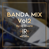 Banda Mix Vol2 By Dj Rivera - Impac Records