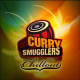 Curry Smugglers - Chill 6