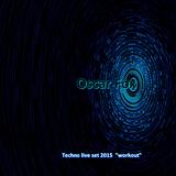 """Workout"" Techno live set by OSCAR FOX, 2015"