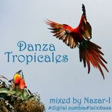 """Danza Tropicales"" - Digital Cumbia & Latin Bass Mixed by Nazar-I"