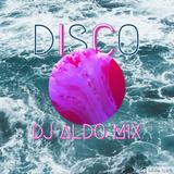 Disco Music Sessions by DJ Aldo Mix