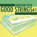 GOOD STRINGS NO#1