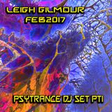 Leigh Gilmour - Psy DJ SET FEB 2017 Pt1
