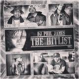 DJ Phil James - The Hitlist (Volume.1) (Club Hip-Hop Mix)