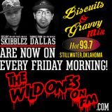 """THE WILD ONES ON FM """"BISCUITS & GRAVVY MIX"""" SET ONE 8-4-15"""