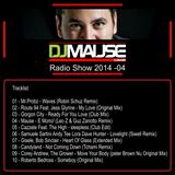 DJ Mause - Radio Show 2014 - 04
