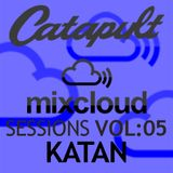 Catapult Sessions Vol:5 with KATAN