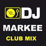 DJ MARKEE - CLUB MIX 102317