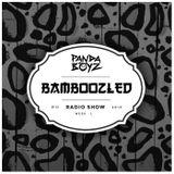 Bamboozled Radio Episode .13.