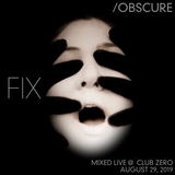 Fix--- [Mixed Live @ Club Zero - August 29, 2019]