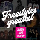 Jason Jani x Radio 039 (Freestyle's Greatest)