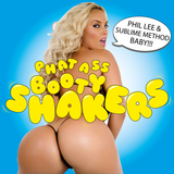 Phat Ass Booty Shakers 2