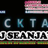 COCKTAIL MIXTAPE BY DJ SEANJAY