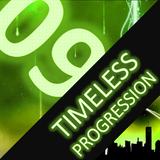Timeless Progression - Session 09
