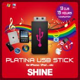 SHINE - PLATINA USB STICK MIX*1 (102min)
