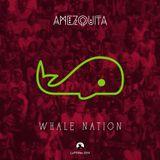 AMEZQUITA - Whale Nation (FOND Remix)