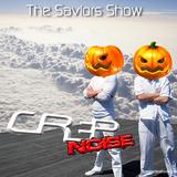 The International Savior Show with Crep & Noise (Epizode 4) - 2012.11.01.